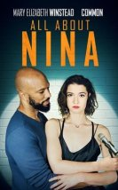 All About Nina Filmi (2018)
