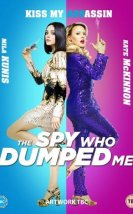 Beni Satan Casus Filmi (The Spy Who Dumped Me 2018)