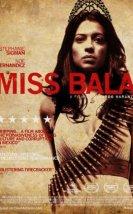 Miss Bala Filmi (2019)