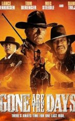 Gone Are The Days izle – 2018 Yeni Western Kovboy Filmleri