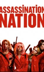 Assassination Nation Filmi (2018)