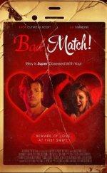 Bad Match Filmi (2017)