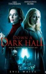 Down A Dark Hall Filmini izle (2018)
