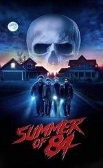Summer Of 84 Filmi (2018 Gerilim, Gizem ve Korku)