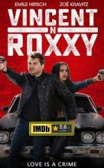 Vincent N Roxxy izle Tek Parça Aksiyon ve Suç Filmleri