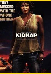 Kidnap HD izle 2017 Tek Parça (Anne izle)