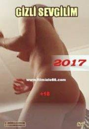 Gizli Sevgilim izle 2017 HD Yabancı Erotik Film