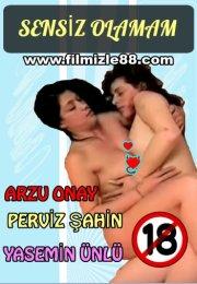 Sensiz Olamam (+18 Yerli Erotik Film)