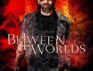 Dünyalar Arasında Filmi (Between Worlds 2018)