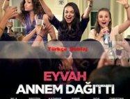 Eyvah Annem Dağıttı Türkçe 2016 Komedi Filmi izle