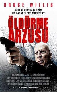 Öldürme Arzusu Filmi (2018) – Death Wish