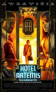 Hotel Artemis  (2018 Gerilim ve Aksiyon Filmi)