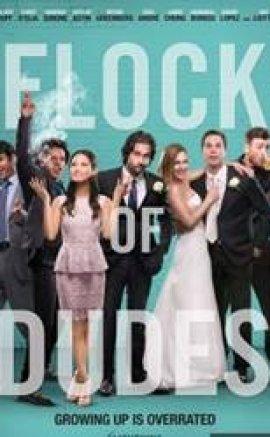 Flock Of Dudes – Kanka Sürüsü Türkçe Dublaj izle
