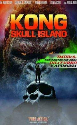Kong Kafatası Adası – Türkçe Dublaj izle 2017 Fantastik Filmler