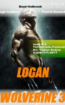 Logan izle Türkçe Dublaj – Wolverine 3 Fantastik Filmini izle