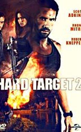 Zor Hedef 2 izle – Hard Target 2 Türkçe Dublaj Aksiyon Filmi