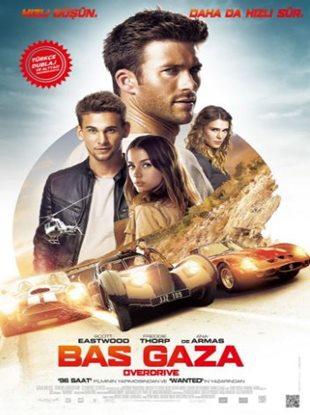 Bas Gaza izle Türkçe Dublaj – Overdrive 2017 Aksiyon Filmi